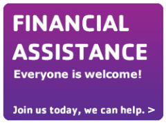 Financial Assistance is provided for those in need